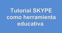 Tutorial de Skype y su uso educativo